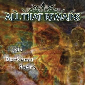 All That Remains - This Darkened Heart [CD] USA import