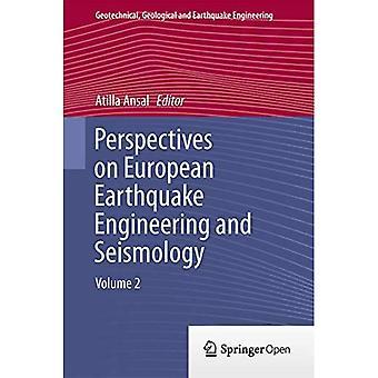 Euroopan maanjäristystekniikan ja seismologian näkökulmat: nide 2 (geotekninen, geologinen ja maanjäristys...