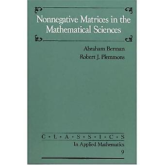 Nonnegative Matrices in de Wiskundige Wetenschappen (Klassiekers in Toegepaste Wiskunde)