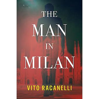 The Man In Milan by Racanelli & Vito