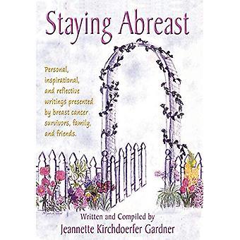 Staying Abreast by Jeannette Kirchdoerfer Gardner - 9781421886534 Book