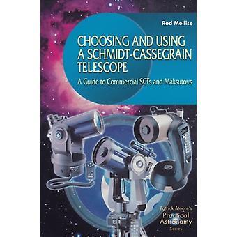 Choosing and Using a Schmidt-Cassegrain Telescope - A Guide to Commerc