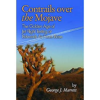 Contrails over the Mojave by George J. Marrett
