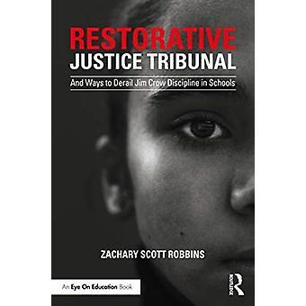 Reparativ domstol av Zachary Scott Robbins