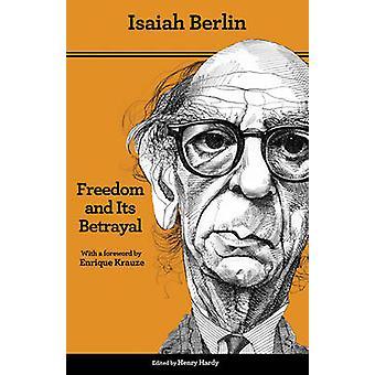 الحرية وخيانتها من قبل إشعياء برلين
