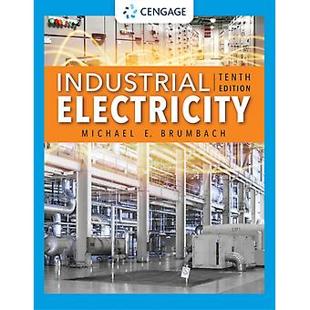 Industrial Electricity by Brumbach & Michael York Technical College & Rock Hill & South Carolina