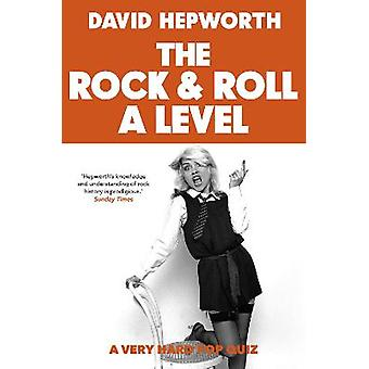 Rock  Roll A Level The only quiz book you need Quiz Books