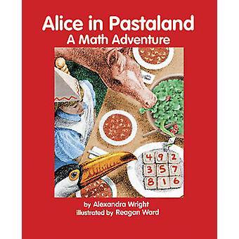 Alice in Pastaland A Math Adventure Charlesbridge Math Adventures