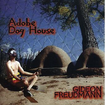 Gideon Freudmann - Adobe Dog House [CD] USA import