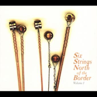 Six Strings North of the Border - Six Strings North of the Border [CD] USA import