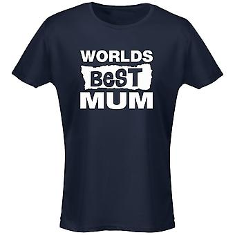 Worlds Best Mum Birthday Mother's Day Funny Womens T-Shirt 8 Colours by swagwear