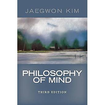 Philosophy of Mind by Kim Jaegwon