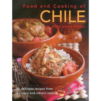 Ruoka ja ruoanlaitto Chilen Boris Basso Benelli - 9780754829898 kirja