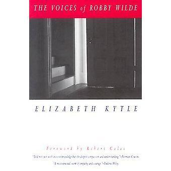 Les voix de Robby Wilde par Elizabeth Kytle - Robert Coles - 9780820