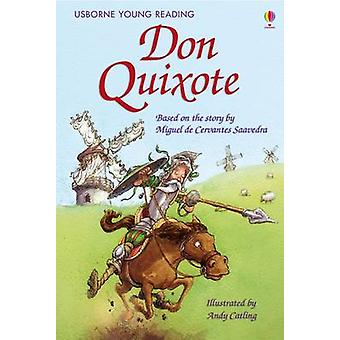 Don Quixote by Mary Sebag-Montefiore - Andy Catling - 9781409506744 B