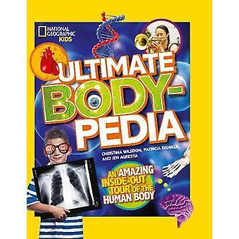 Ultimate lichaam-Pedia - een geweldige binnenstebuiten Tour van het menselijk lichaam - 9