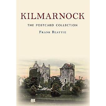 Kilmarnock Frank Beattien postikorttikokoelma - 9781445670348 B
