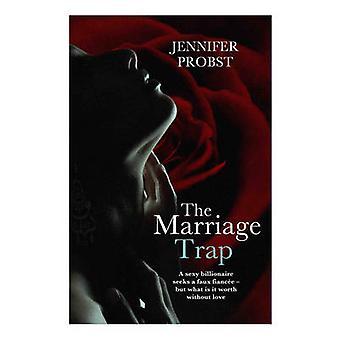 Die Ehe-Trap von Jennifer Probst - 9781471126116 Buch