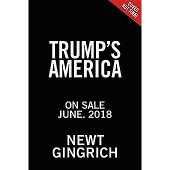Trump's America - The Truth about Our Nation's Great Comeback by Trump