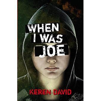 When I Was Joe by Keren David - 9781847803795 Book