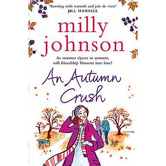 Een herfst Crush door Milly Johnson - 9781849832038 boek
