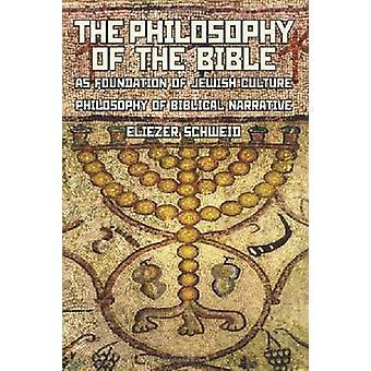 Die Philosophie der Bibel als Grundlage der jüdischen Kultur - Philosop