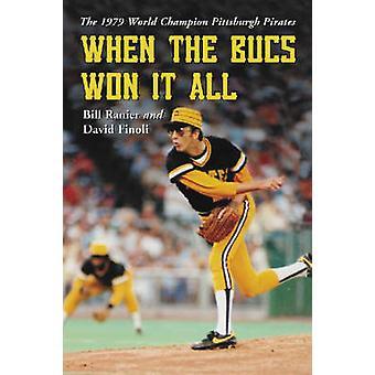 Da Bucs vandt det hele - 1979 verdensmester Pittsburgh Pirates