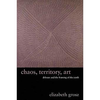 Chaos - territoire - Art - Deleuze et le cadrage de la terre par Eliz
