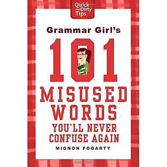 Kielioppi tyttö 101 virheellisesti käytetyt sanat et koskaan sekoita uudelleen