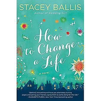 Hvor å endre et liv
