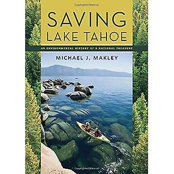 Épargne Lake Tahoe: Une histoire environnementale d'un Trésor National