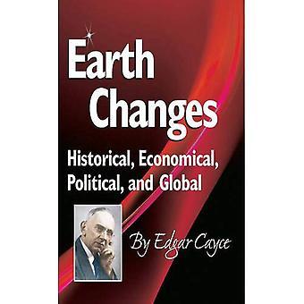 Cambios de la tierra: Histórico, económico, político y Global (Edgar Cayce Series)