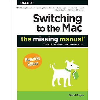 Mudar para o Mac: A Missing Manual, edição Mavericks (os manuais faltando)