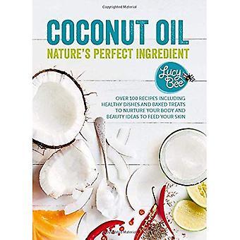 Kokosolja - naturens perfekt ingrediens