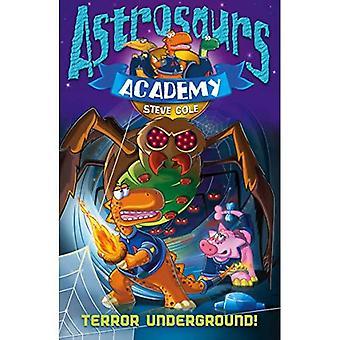 Astrosaurs Academy: Terreur Underground (Astrosaurs Academy)