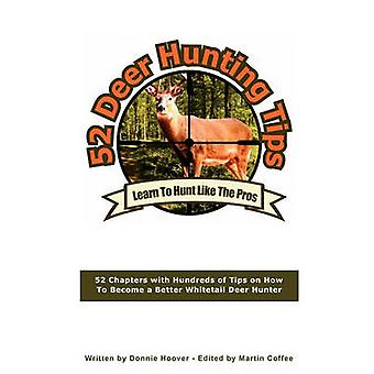 52 Deer Hunting Tips by Hoover & Donnie