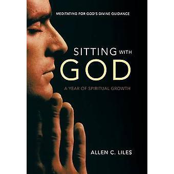 Estar com Deus, meditando para deuses divina orientação por Liles & C. Allen