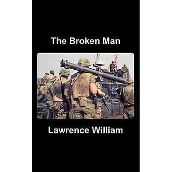 The Broken Man by William & Lawrence