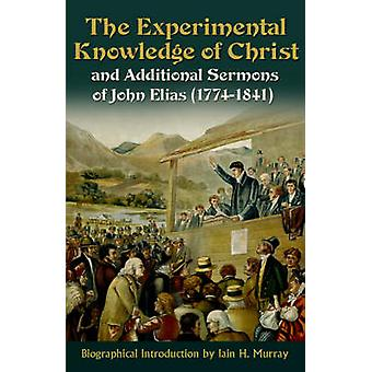 The Experimental Knowledge Christ by Elias & John