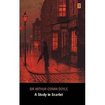 A Study in Scarlet Ad Classic Library EditionIllustrated by Doyle & Arthur Conan