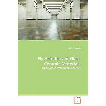 Fliegen Sie Ashderived Glas-Keramik-Materialien von Ghouleh & Zaid