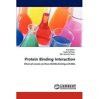 Interazione di Uddin & Riaz di legame alle proteine