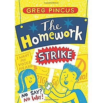 The Homework Strike by Greg Pincus - 9780439913010 Book