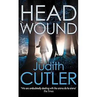 Head Wound by Judith Cutler - 9780749023300 Book