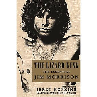 The Lizard King - The Essential Jim Morrison (3rd Revised edition) by