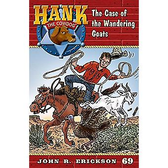 The Case of the Wandering Goats by John R Erickson - Gerald L Holmes