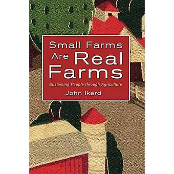 Small Farms are Real Farms by John E. Ikerd - 9781601730060 Book