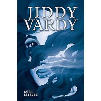 Jiddy Vardy par Ruth Estevez - 978199863302 Livre