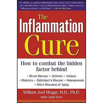 The Inflammation Cure - Simple Steps for Reversing Heart Disease - Art