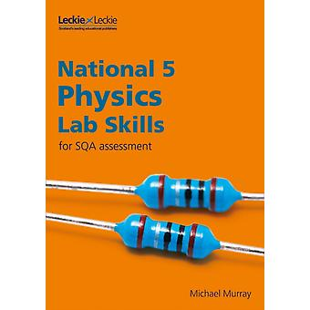 National 5 Physics Lab Skills for the revised exams of 2018